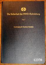 Sicherheit der Nord-West-Oelleitung - Teilbuch 7